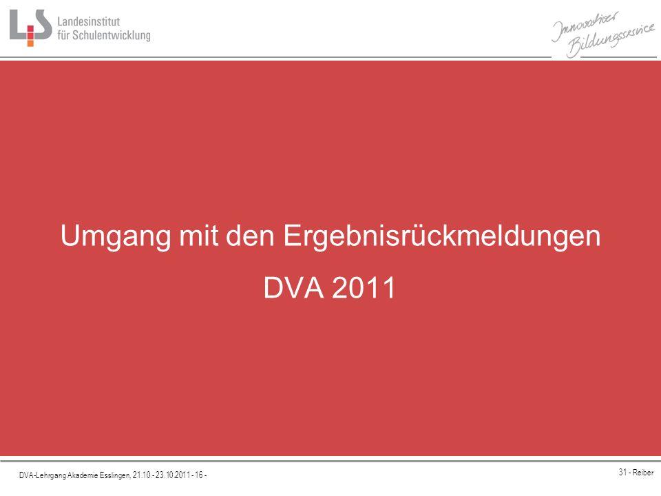 Umgang mit den Ergebnisrückmeldungen DVA 2011