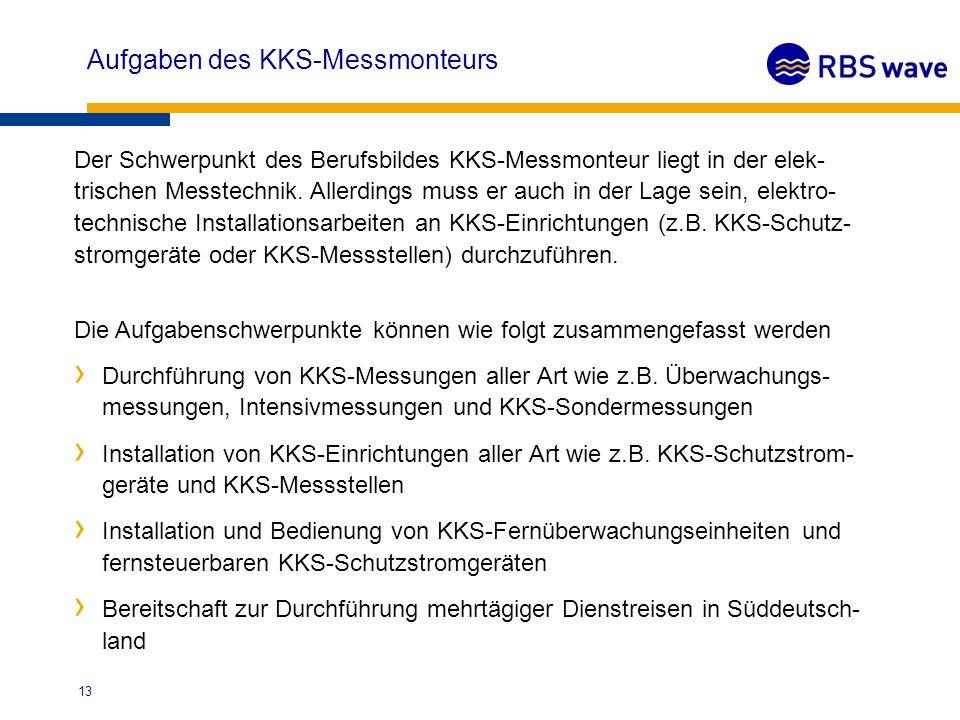 Aufgaben des KKS-Messmonteurs