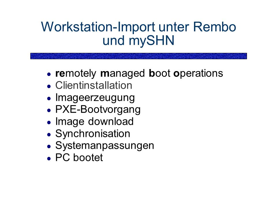 Workstation-Import unter Rembo und mySHN