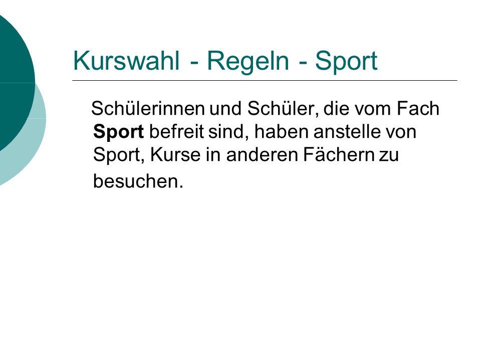 Kurswahl - Regeln - Sport