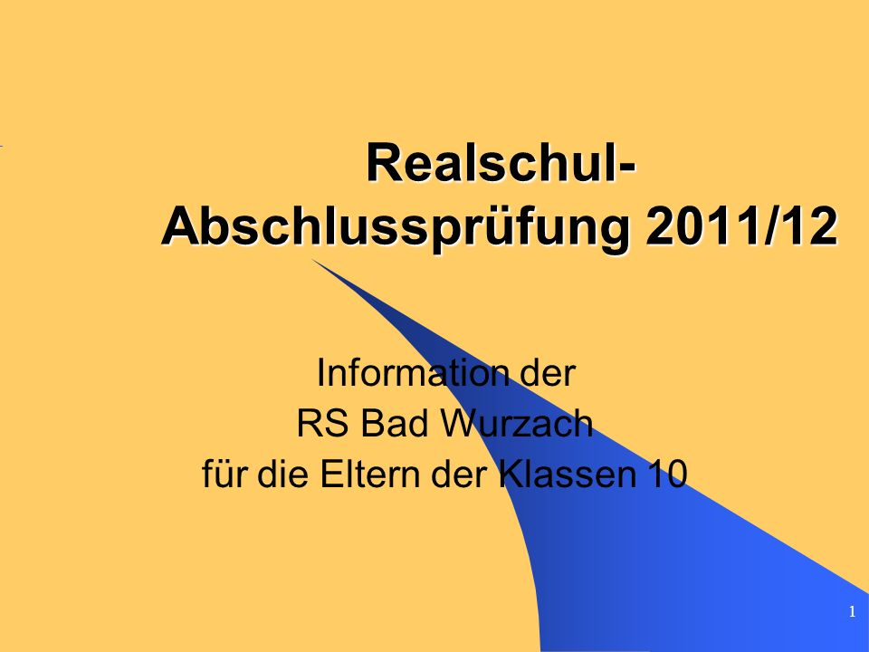 Realschul-Abschlussprüfung 2011/12