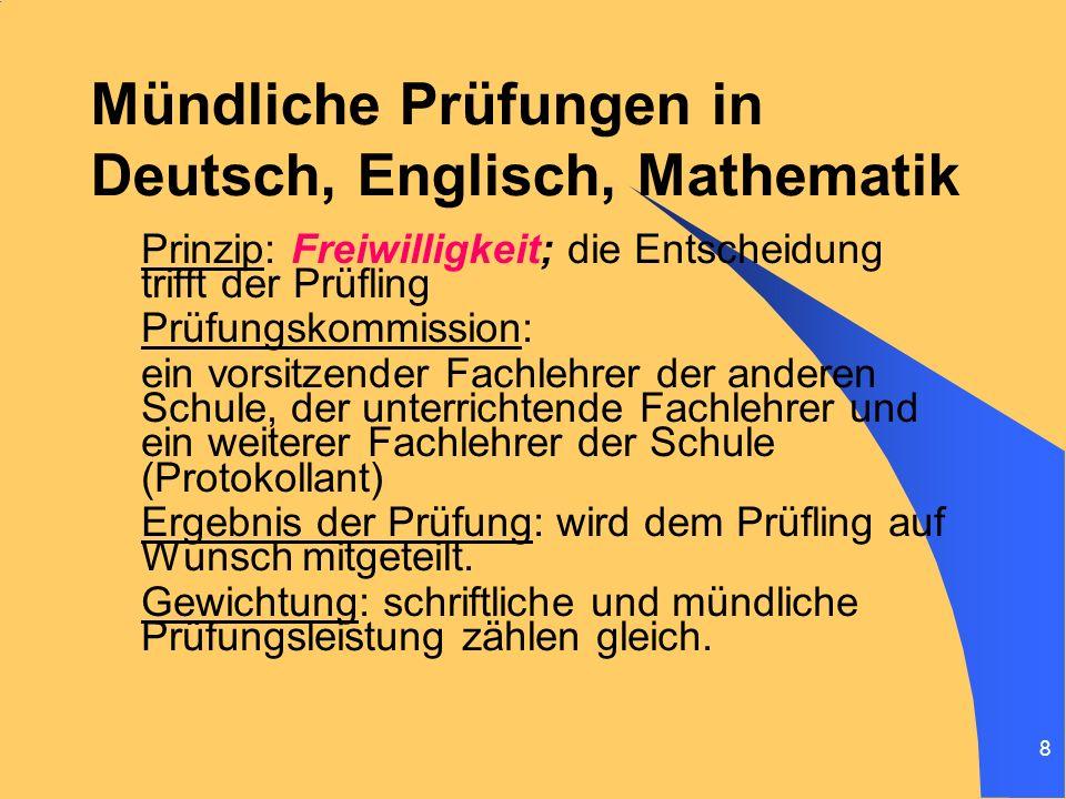 Mündliche Prüfungen in Deutsch, Englisch, Mathematik
