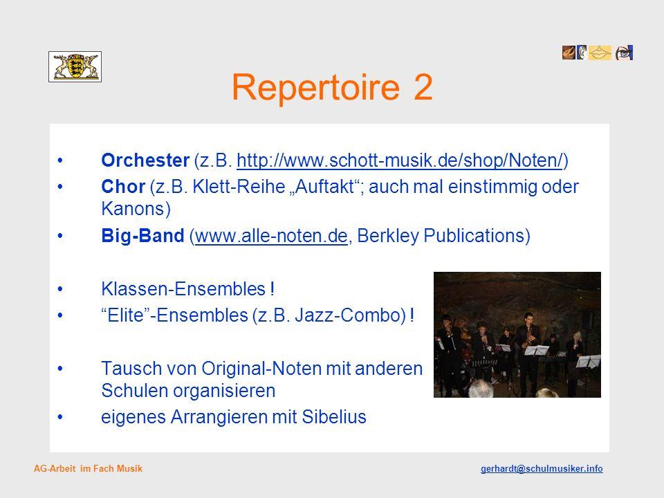 Repertoire 2 Orchester (z.B. http://www.schott-musik.de/shop/Noten/)