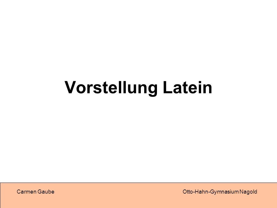 Vorstellung Latein Carmen Gaube Otto-Hahn-Gymnasium Nagold
