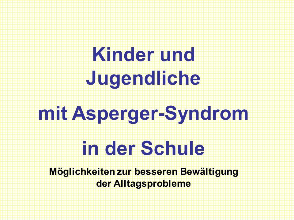 Kinder und Jugendliche mit Asperger-Syndrom in der Schule