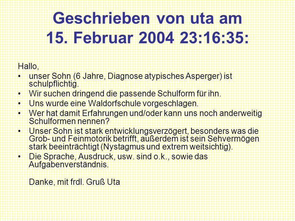 Geschrieben von uta am 15. Februar 2004 23:16:35: