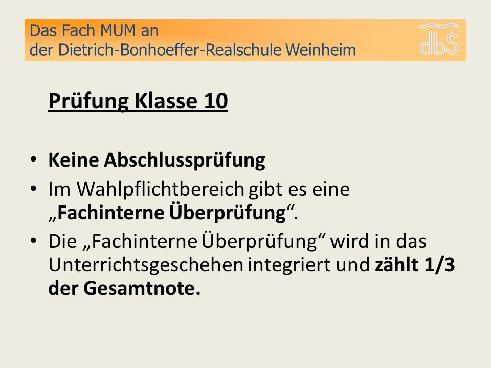 Das Fach MUM an der Dietrich-Bonhoeffer-Realschule Weinheim