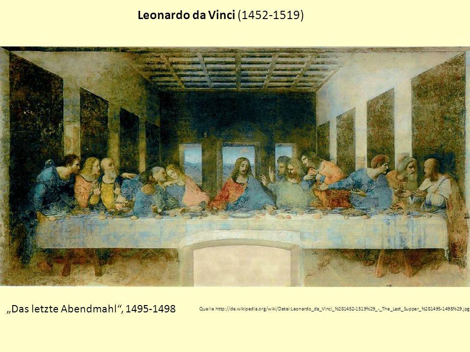 "Leonardo da Vinci (1452-1519) ""Das letzte Abendmahl , 1495-1498"