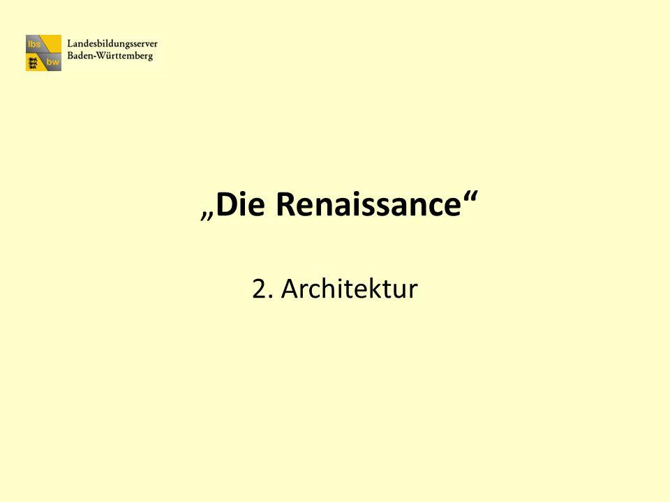 """""""Die Renaissance 2. Architektur"""