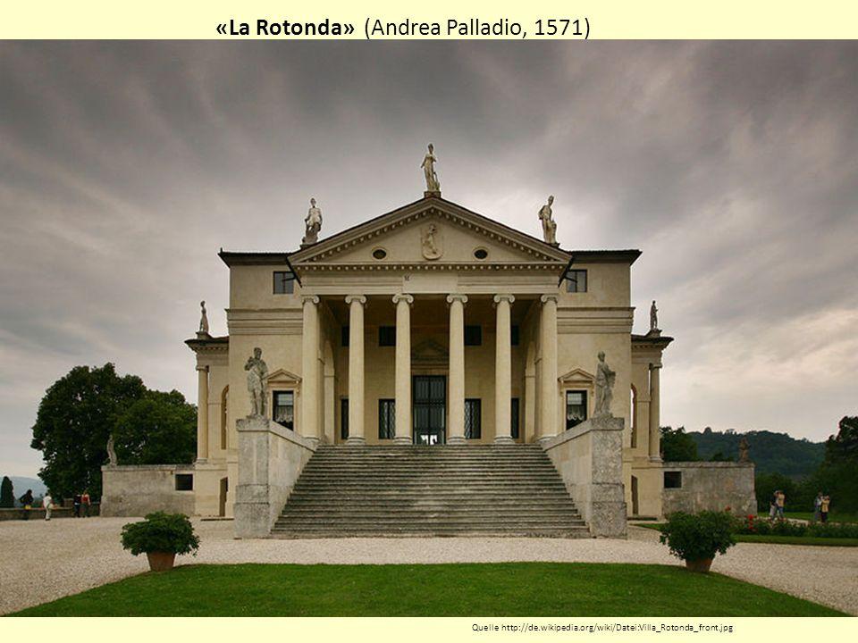 «La Rotonda» (Andrea Palladio, 1571)