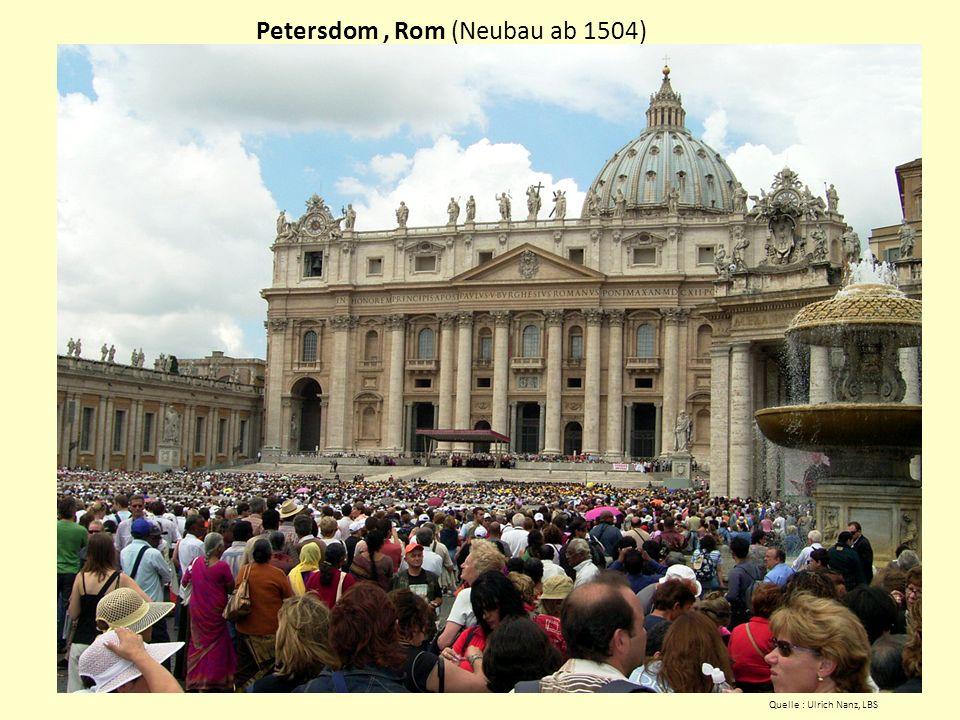 Petersdom , Rom (Neubau ab 1504)