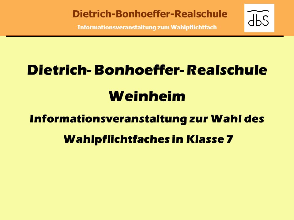 Dietrich- Bonhoeffer- Realschule Weinheim