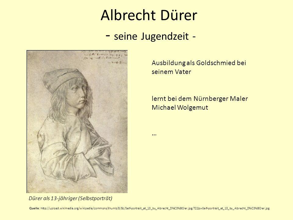 Albrecht Dürer - seine Jugendzeit -