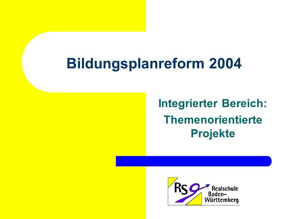 Integrierter Bereich: Themenorientierte Projekte