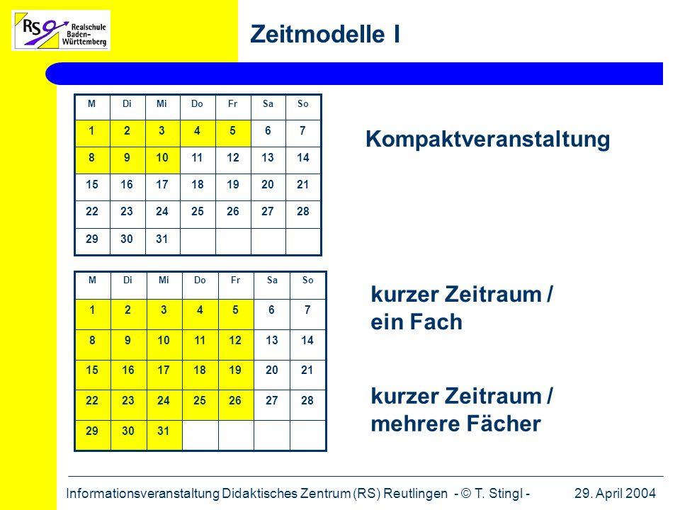 Zeitmodelle I Kompaktveranstaltung kurzer Zeitraum / ein Fach