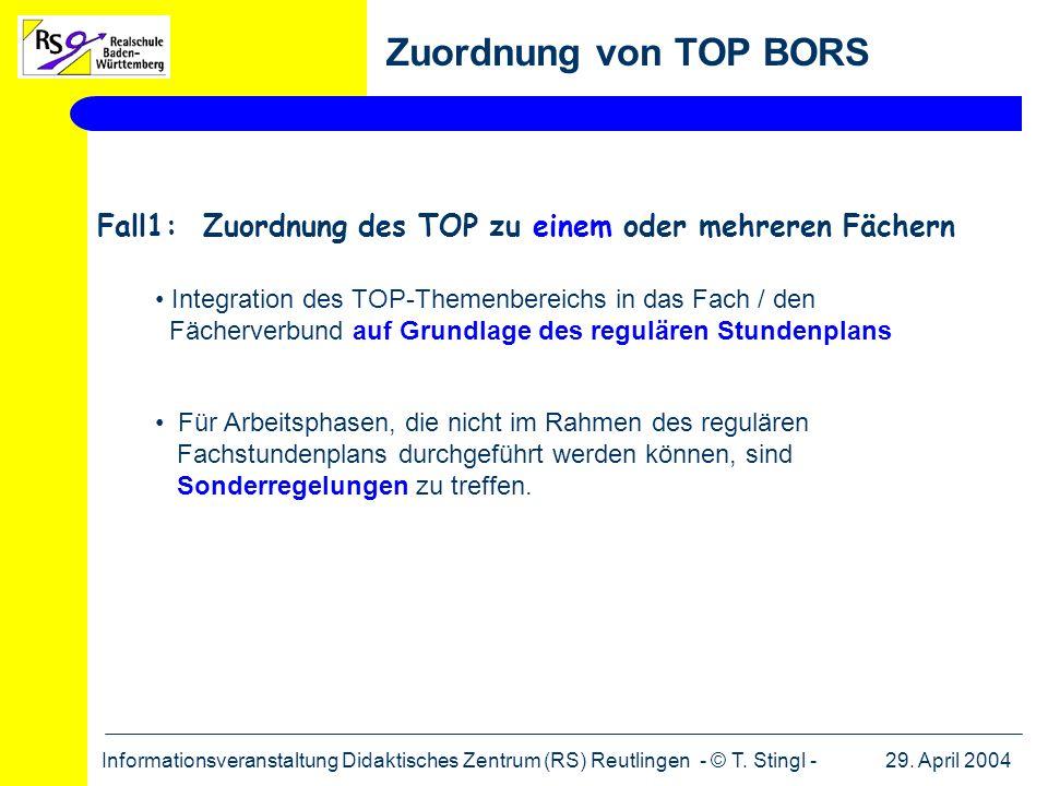 Zuordnung von TOP BORS Fall1: Zuordnung des TOP zu einem oder mehreren Fächern.