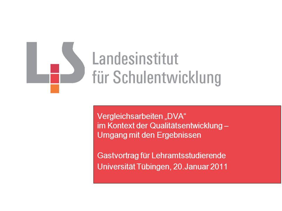 """Vergleichsarbeiten """"DVA im Kontext der Qualitätsentwicklung – Umgang mit den Ergebnissen"""