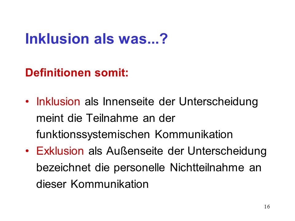 Inklusion als was... Definitionen somit: