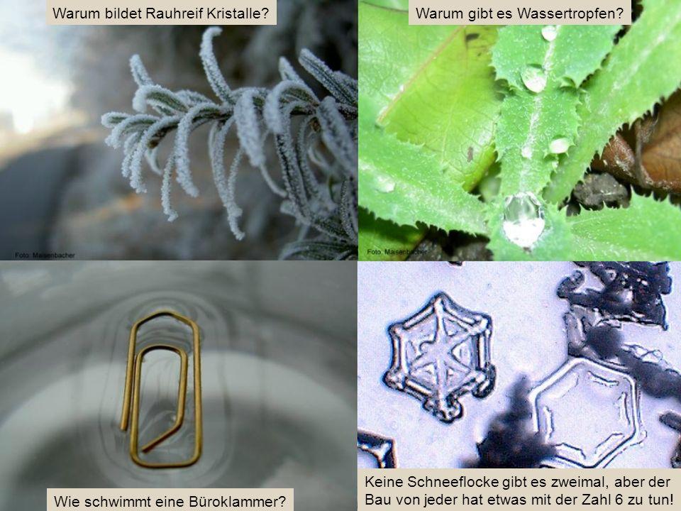 Warum bildet Rauhreif Kristalle Warum gibt es Wassertropfen