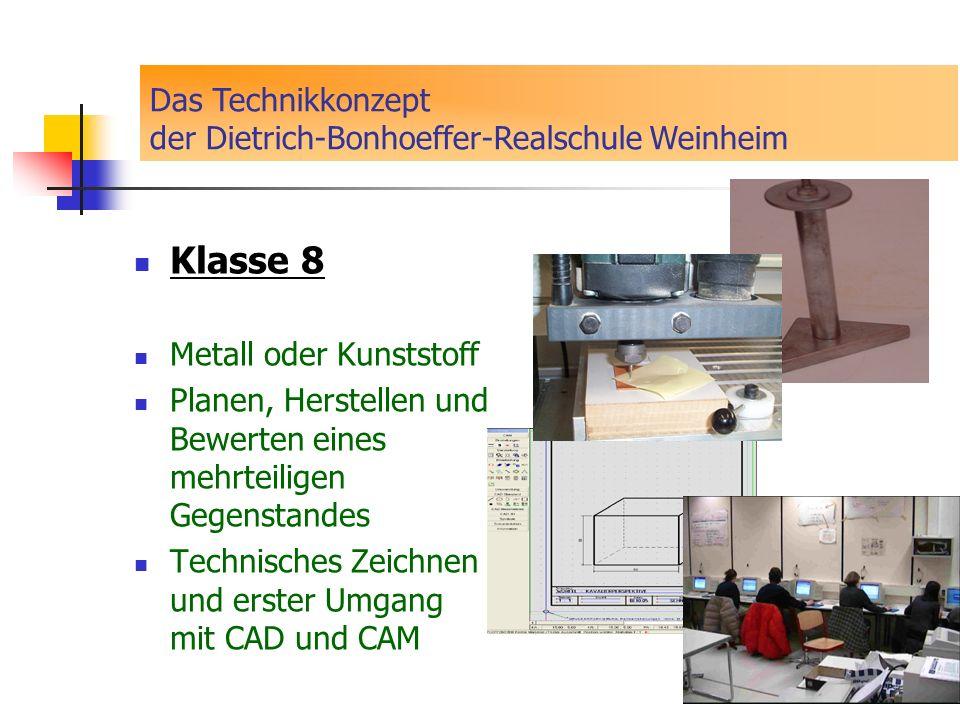 Das Technikkonzept der Dietrich-Bonhoeffer-Realschule Weinheim