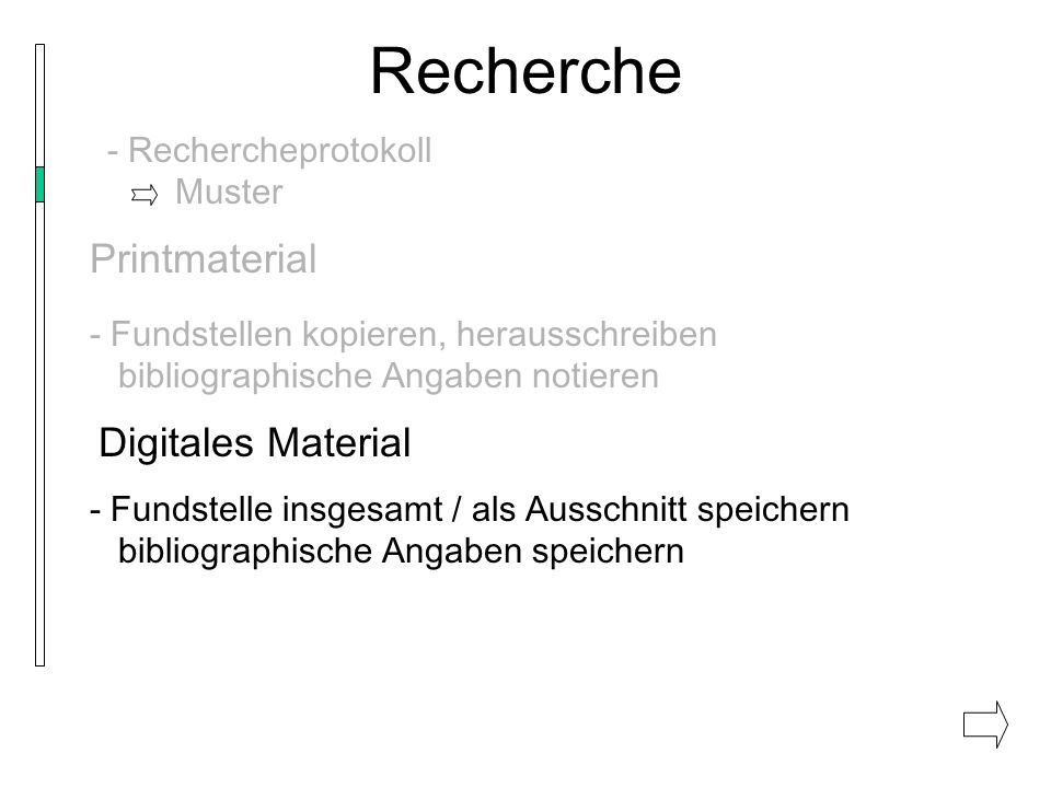 Recherche Printmaterial Digitales Material - Rechercheprotokoll Muster