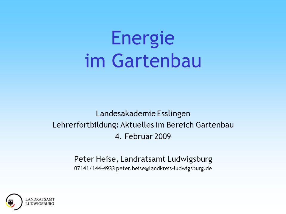 Energie im Gartenbau Landesakademie Esslingen