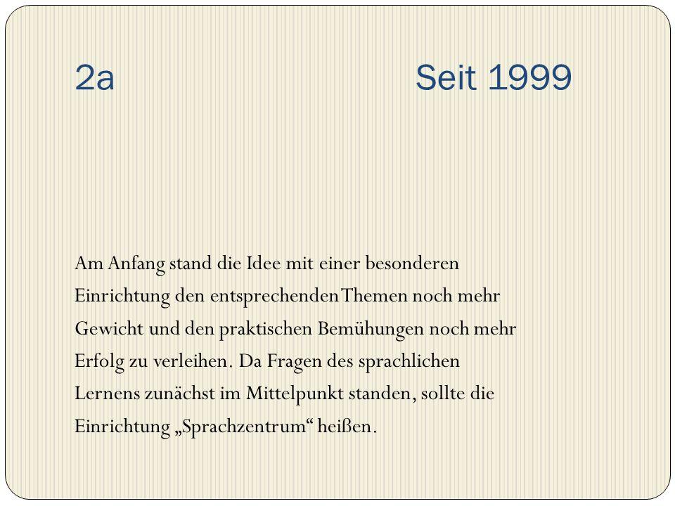2a Seit 1999