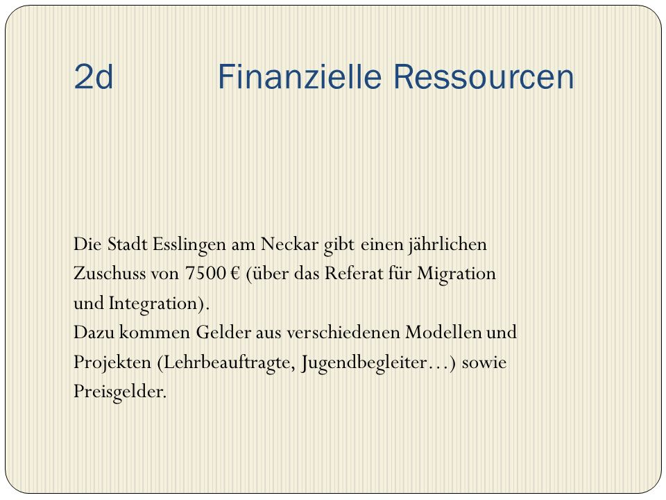 2d Finanzielle Ressourcen