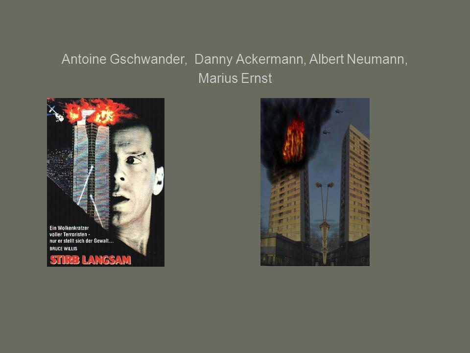 Antoine Gschwander, Danny Ackermann, Albert Neumann, Marius Ernst