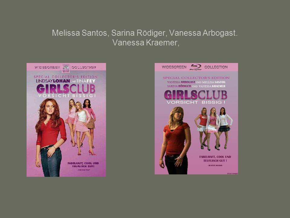 Melissa Santos, Sarina Rödiger, Vanessa Arbogast. Vanessa Kraemer,