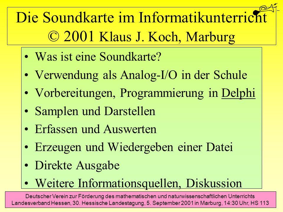 Die Soundkarte im Informatikunterricht © 2001 Klaus J. Koch, Marburg