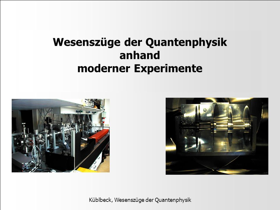 Wesenszüge der Quantenphysik