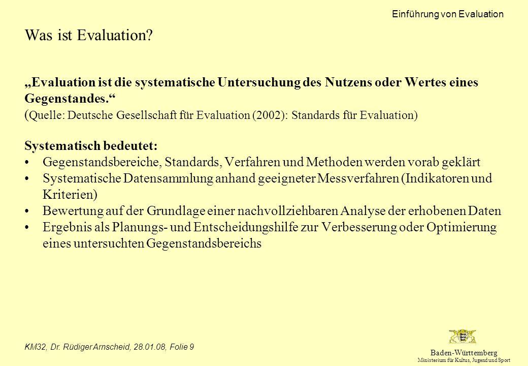 """Was ist Evaluation """"Evaluation ist die systematische Untersuchung des Nutzens oder Wertes eines. Gegenstandes."""