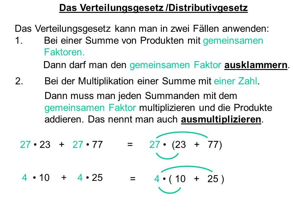 Das Verteilungsgesetz /Distributivgesetz