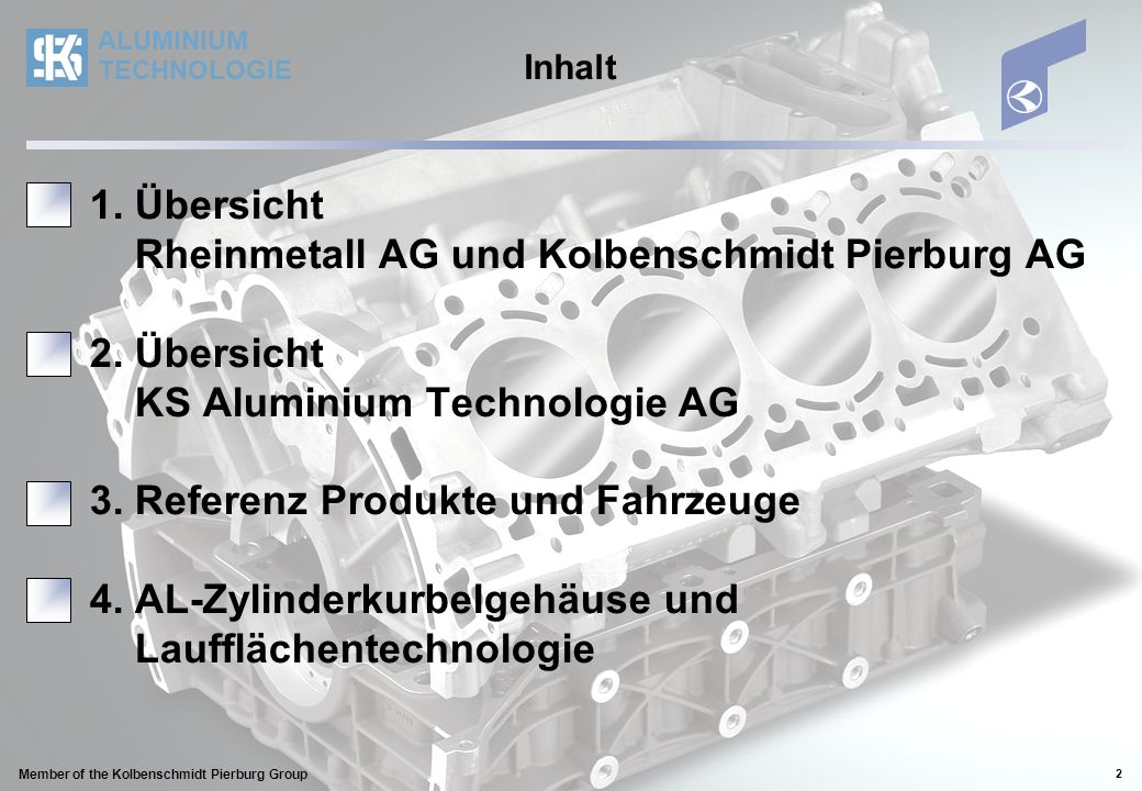 1. Übersicht Rheinmetall AG und Kolbenschmidt Pierburg AG