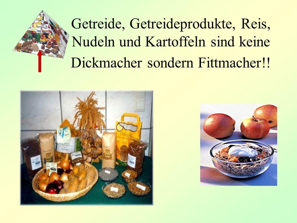 Getreide, Getreideprodukte, Reis,. Nudeln und Kartoffeln sind keine