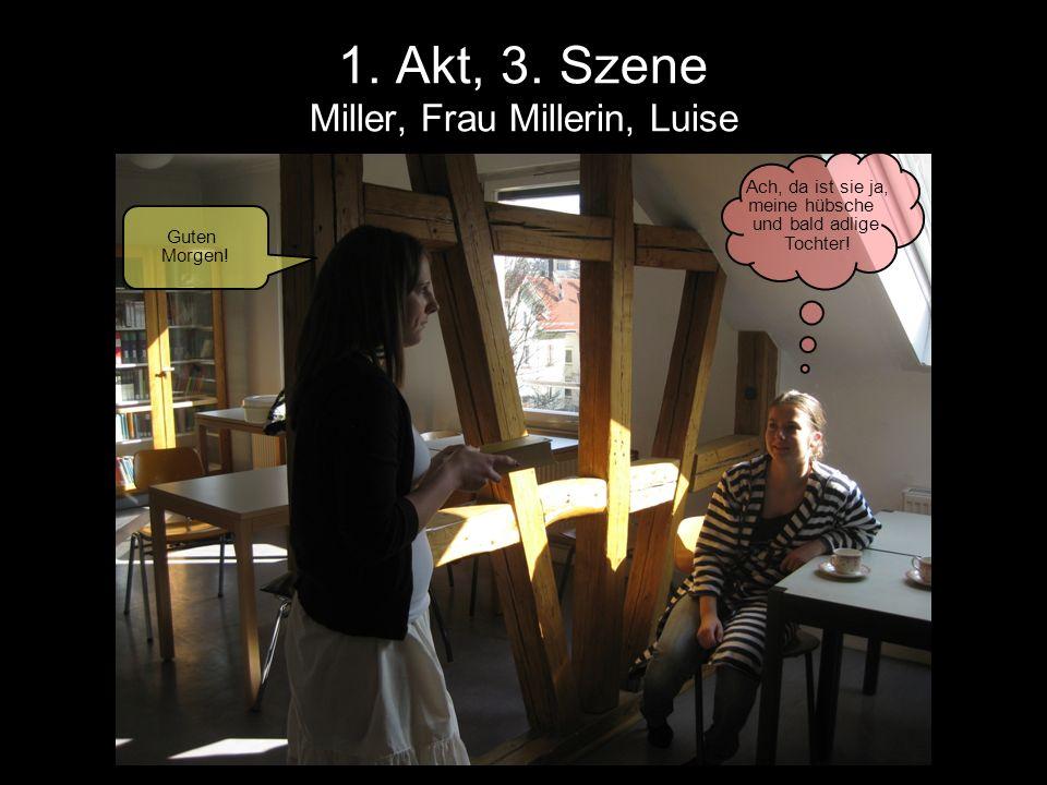 1. Akt, 3. Szene Miller, Frau Millerin, Luise