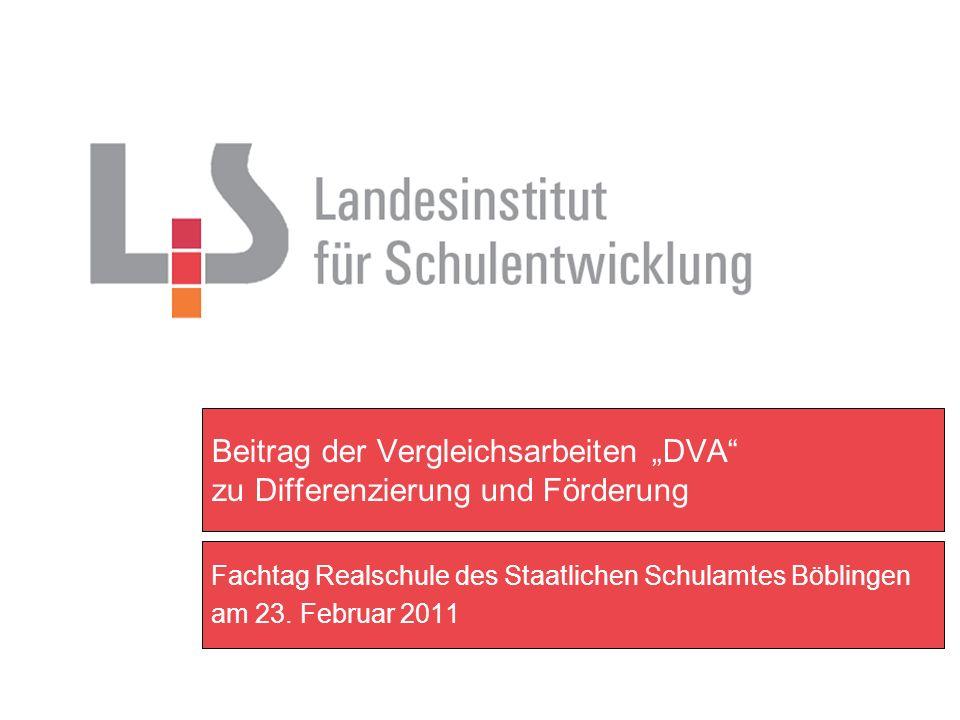 """Beitrag der Vergleichsarbeiten """"DVA zu Differenzierung und Förderung"""
