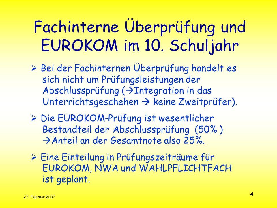 Fachinterne Überprüfung und EUROKOM im 10. Schuljahr