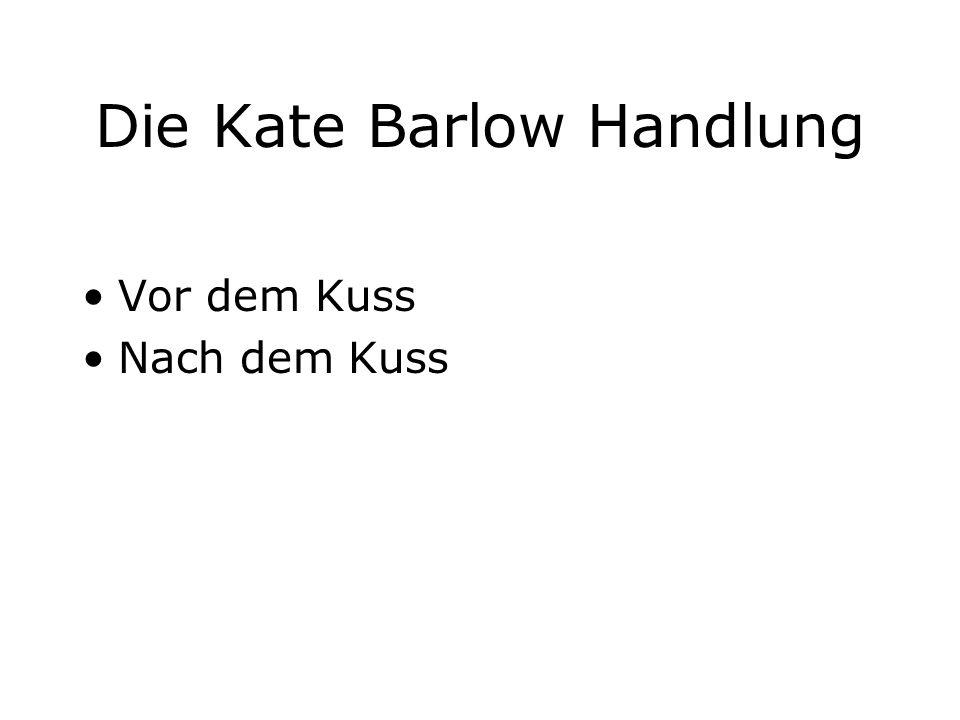 Die Kate Barlow Handlung
