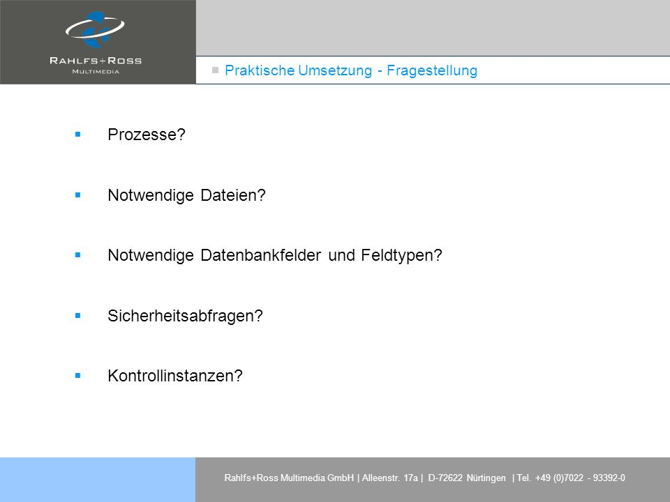 Praktische Umsetzung - Fragestellung