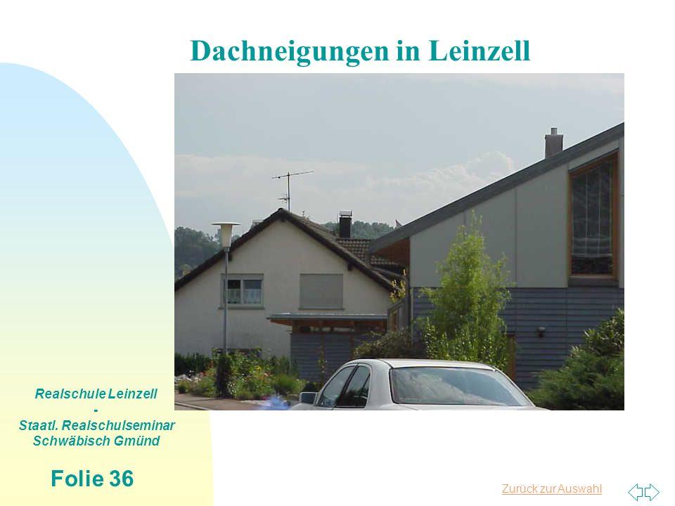 Dachneigungen in Leinzell Staatl. Realschulseminar