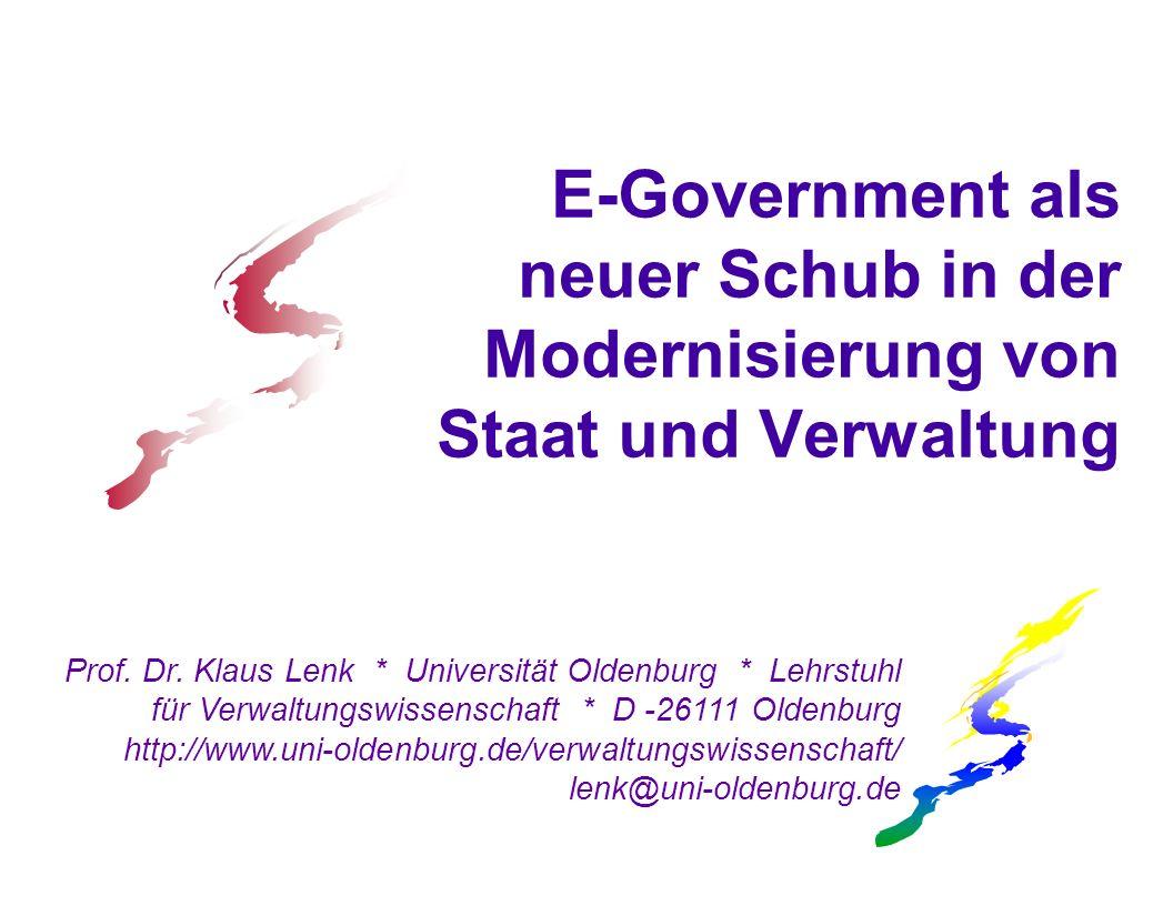E-Government als neuer Schub in der Modernisierung von Staat und Verwaltung