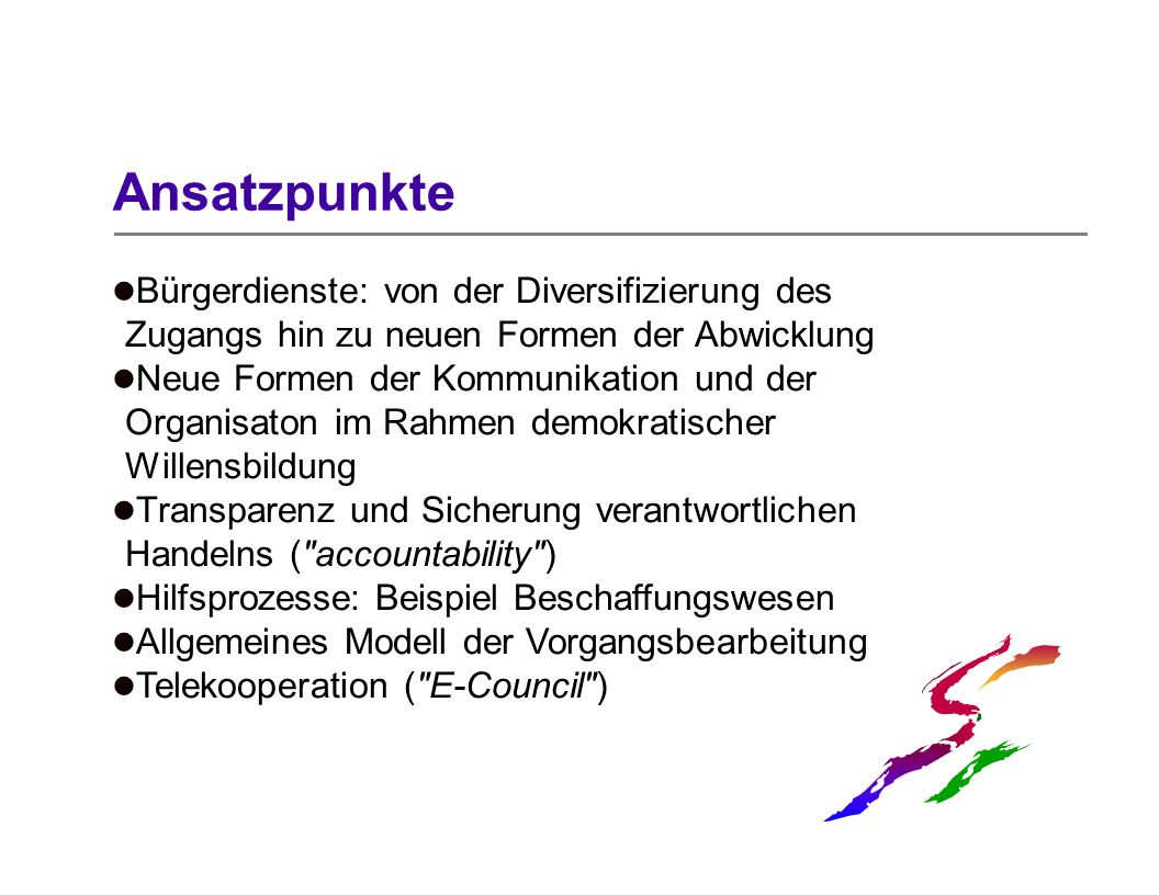 Ansatzpunkte Bürgerdienste: von der Diversifizierung des Zugangs hin zu neuen Formen der Abwicklung.