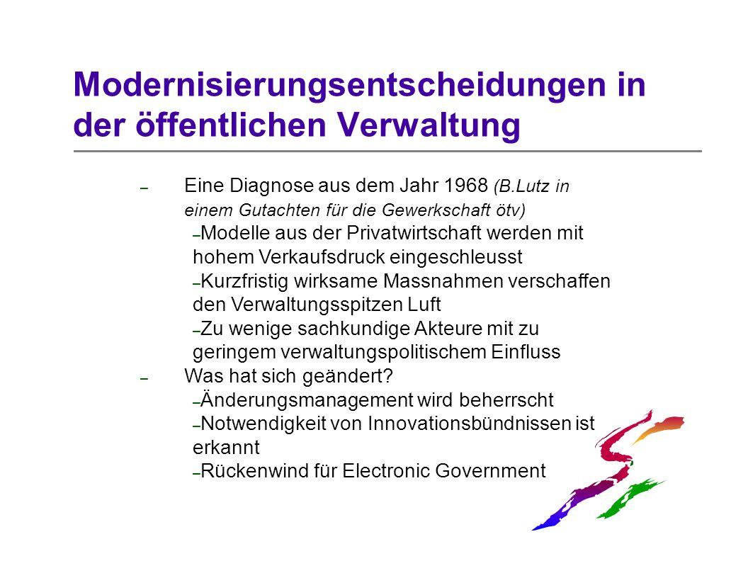 Modernisierungsentscheidungen in der öffentlichen Verwaltung
