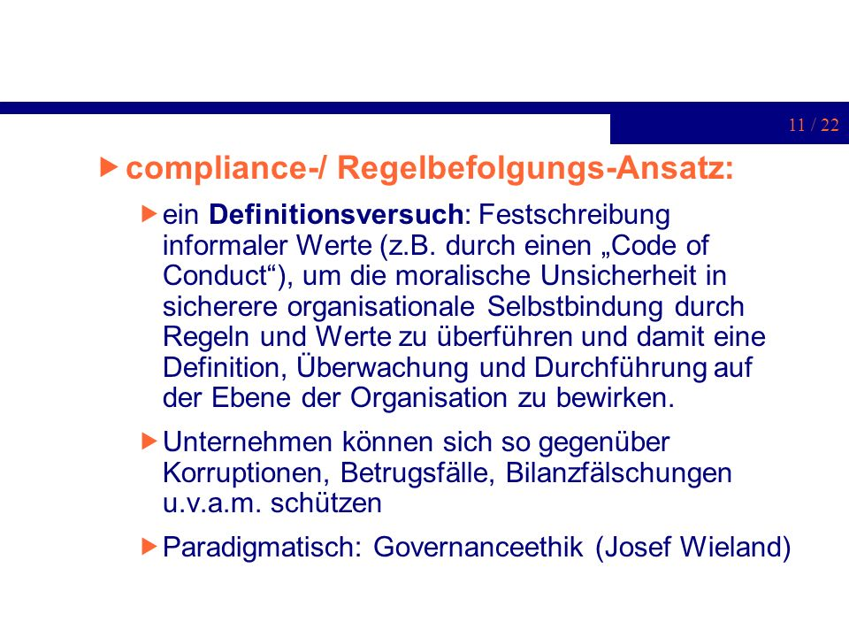 compliance-/ Regelbefolgungs-Ansatz: