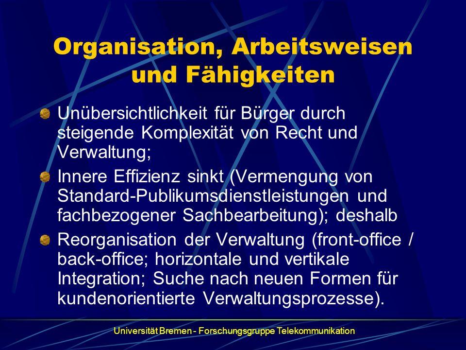 Organisation, Arbeitsweisen und Fähigkeiten