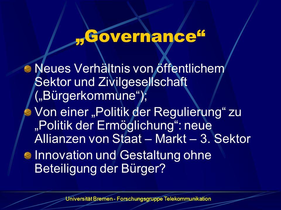 """""""Governance Neues Verhältnis von öffentlichem Sektor und Zivilgesellschaft (""""Bürgerkommune );"""