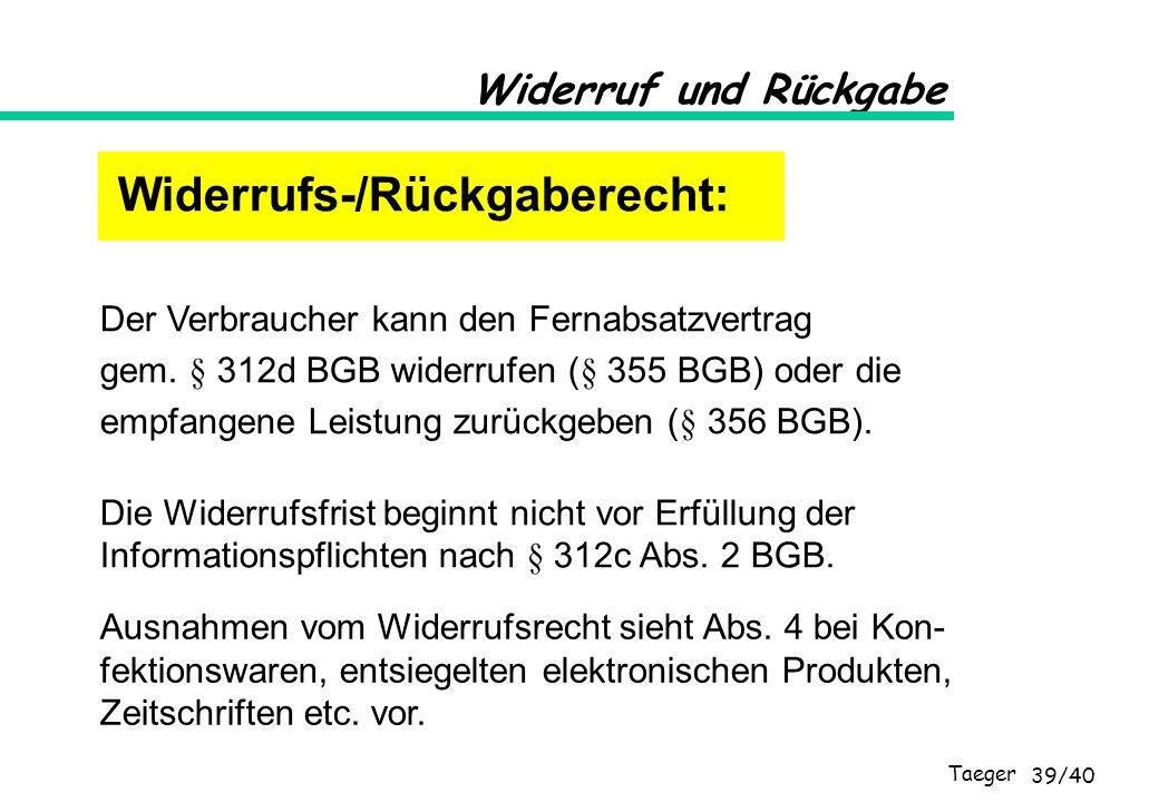 Widerrufs-/Rückgaberecht: