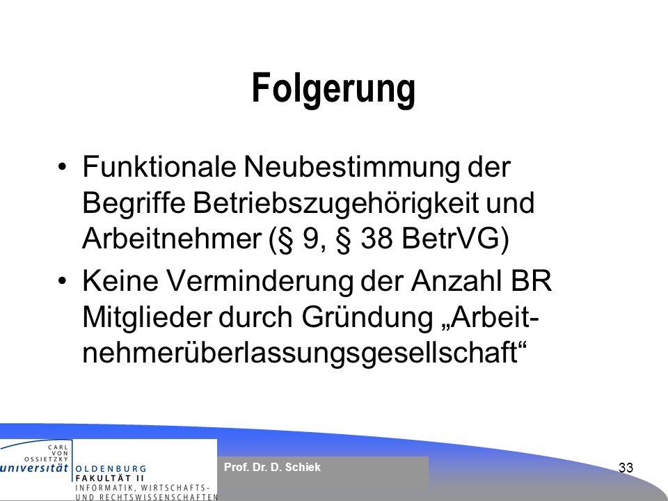 Folgerung Funktionale Neubestimmung der Begriffe Betriebszugehörigkeit und Arbeitnehmer (§ 9, § 38 BetrVG)
